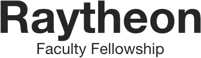 Raytheon Faculty Fellowship